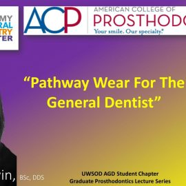 Pathway Wear For The General Dentist